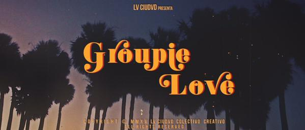 Groupie Love Official